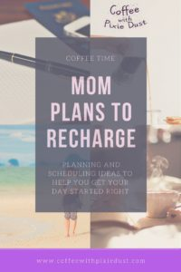 Some great planning and scheduling ideas to help you get your day started right. These will help you create more structure and get organized to get you on your way to a more stress free and happier life.