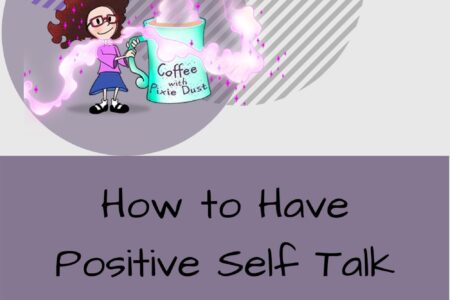 How to have positive self talk